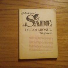 MARCHIZUL DE SADE  -- Decameronul Frantuzesc  -- 1991, 172 p,