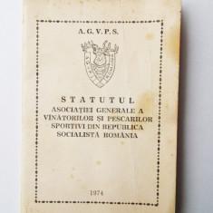ROMANIA STATUTUL AGVPS ASOC GENERALE VANATORILOR PESCARILOR SPORTIVI RSR 1974 **, Romania de la 1950, Documente