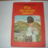 ION AGARBICEANU-FILE DIN CARTEA NATURII(ED.ION CREANGA-1980);CIOCIRLIA(ED.TINERETULUI-1967);