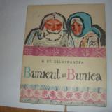 BARBU STEFANESCU DELAVRANCEA-BUNICUL SI BUNICA(EDITURA TINERETULUI 1965);