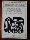 Trilogia culturii / Lucian BLAGA