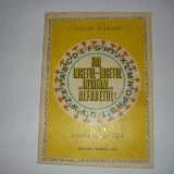 VICTOR TULBURE-HAI INCETUL CU INCETUL SA INVATAM ALFABETUL(EDITURA JUNIMEA 1972);
