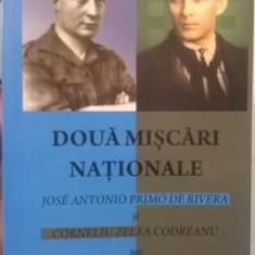 DOUA MISCARI NATIONALE JOSE ANTONIO PRIMO DE RIVERA SI CORNELIU ZELEA CODREANU