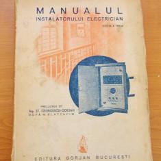 MANUALUL INSTALATORULUI ELECTRICIAN EDITIA A III A -ING.ST.GEORGESCU -GORJAN - Carti Electronica