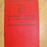 "Carnet de membru""Consiliul Central al Sindicatelor RPR"" - Pasaport/Document"