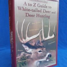 GHID PENTRU VANATOARE  CERBI - A TO Z GUIDE TO WHITE-TAILED  - 2003