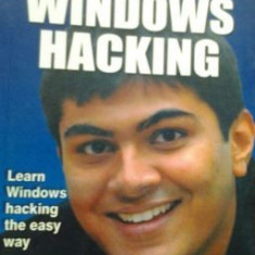 HACKING - WINDOWS HACKING ( lb engleza) de ANKIT FADIA - Carte despre hacking