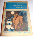 Moartea Caprioarei - Nicolae Labis, Alta editura, 1969