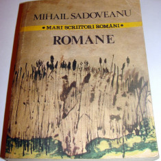 ROMANE ( Mari Scriitori Romani ) - Mihail Sadoveanu