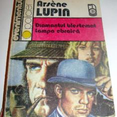 Diamantul blestemat / Lampa ebraica - Arsene Lupin - Roman, Anul publicarii: 1991