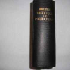Dictionar De Pseudonime, Alonime, Anagrame, Asteronime, - Mihail Straje,RF4/1