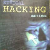HACKING GHIDUL NEOFICIAL AL HACKING-ULUI ETIC ( lb engleza) UNOFFICIAL GUIDE TO ETHICAL HACKING de ANKIT FADIAn - Carte despre hacking