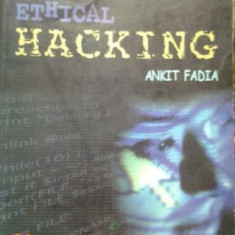 HACKING  GHIDUL NEOFICIAL AL HACKING-ULUI ETIC ( lb engleza) UNOFFICIAL GUIDE TO ETHICAL HACKING de ANKIT FADIAn