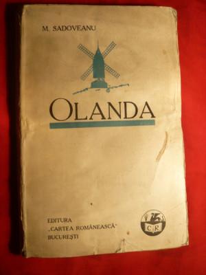 Mihail Sadoveanu - Olanda -Prima Ed. 1928 foto