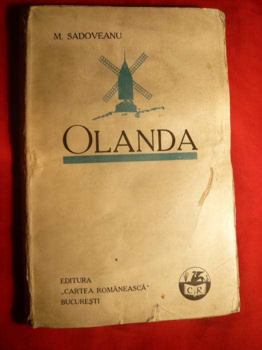 Mihail Sadoveanu - Olanda -Prima Ed. 1928 foto mare
