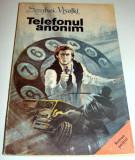 TELEFONUL ANONIM - Serghei Visotki, Alta editura, 1991