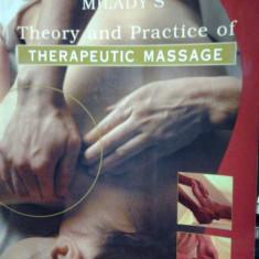 MASAJ - TEORIA SI PRACTICA MASAJULUI TERAPEUTIC ( lb. engleza) MILADY'S THEORY AND PRACTICE OF THERAPEUTIC MASSAGE de MARK F. BECK - Carte Recuperare medicala