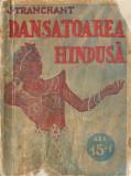 Tranchant, J. - DANSATOAREA HINDUSA, Colectia de 15 Lei