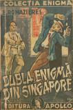 Romazieres, E. - DUBLA ENIGMA DIN SINGAPORE, ed. Apollo, Colectia Enigma