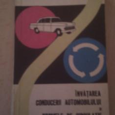 INVATAREA CONDUCERII AUTOMOBILULUI SI NORMELE DE CIRCULATIE DE RADU CONSTANTIN, EDITURA UNIUNII DE CULTURA FIZICA SI SPORT 1967