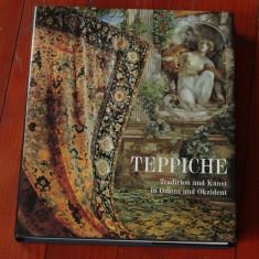 Carte - format mare - limba germana ---- Teppiche - Tradition und Kunst in Orient und Okzident - 1997 - 380 pagini - Carte traditii populare