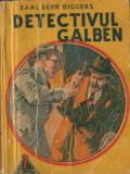 Derr Biggers, E. - DETECTIVUL GALBEN, Colectia Enigma