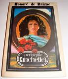 Peripetiile Fanchettei - Honore de Balzac, Alta editura, 1991