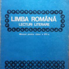 LIMBA ROMANA LECTURI LITERARE MANUAL PENTRU CLASA A VII-A - Marin Toma - Manual scolar, Clasa 7