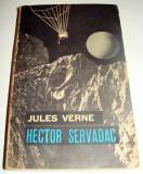 HECTOR SERVADAC - Jules Verne, Alta editura, 1965