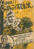 LEGEA GANGSTERILOR, Imposibil sa nu fi captivat de Edgar Wallace