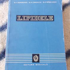 LIPIDELE , BIOCHIMIE , FIZIOPATOLOGIE , CLINICA . DR.V.BERONIADE , A.CONDACSE , E.RADULESCU .