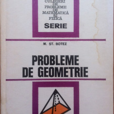 PROBLEME DE GEOMETRIE - M. St. Botez - Culegere Matematica