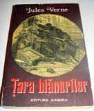 Tara Blanurilor - Jules Verne, Alta editura, 1975