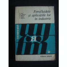 E. LUCA - FERO FLUIDELE SI APLICATIILE LOR IN INDUSTRIE {1978}
