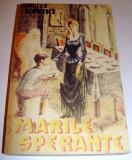 MARILE SPERANTE - Charles Dickens, Alta editura, 1992, Charles Dickens