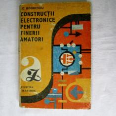 Constructii electronice pentru tinerii amatori - Boghitoiu- ed. Albatros 1989 carti electronica