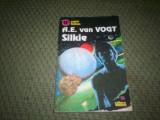 A E VAN VOGT - SILKIE. SCIENCE FICTION, Alta editura, 1993, A.E. Van Vogt