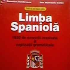 Domnita Dumitrescu - Vrei sa stii daca stii limba spaniola. 1850 de exercitii rezolvate & explicatii gramaticale - Carte in spaniola, Polirom