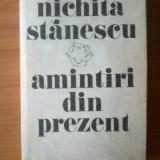 U1 Nichita Stanescu - Amintiri din prezent - Roman, Anul publicarii: 1985