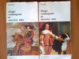 N5 Carl Justi - Diego Velazquez si secolul sau (2 volume), Alta editura