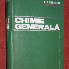 C.D.Nenitescu - Chimie generala (1972) - Carte Psihiatrie