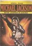 SIMONA TANASE - MICHAEL JACKSON, INTRE LEGENDA SI ADEVAR { 1992, 64 p.}