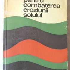GHID PENTRU COMBATEREA EROZIUNII SOLULUI, Mihai Gheorghe / V. Ionescu, 1968 - Carti Agronomie