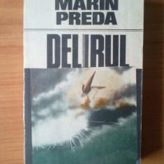 U5  Marin Preda - Delirul, Alta editura, 1987