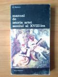 U6  Manual de istoria artei - Secolul al XVIII-lea - George Oprescu, Alta editura