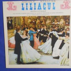 {DISC VINYL} JOHANN STRAUSS - LILIACUL - SELECTIUNI (vinil, ELECTRECORD) - Muzica Clasica