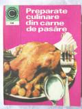 PREPARATE CULINARE DIN CARNE DE PASARE, Elena Rusu, 1978. Colectia CALEIDOSCOP, Alta editura