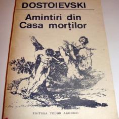 Amintiri din Casa Mortilor - Dostoievski - Roman, Anul publicarii: 1991