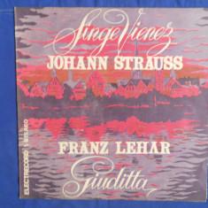 {DISC VINYL} JOHANN STRAUSS - SANGE VIENEZ - FRANZ LEHAR - GIUDITTA (vinil, ELECTRECORD) - Muzica Clasica