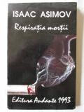 """Cumpara ieftin """"RESPIRATIA MORTII"""", Isaac Asimov, 1993. Carte noua"""